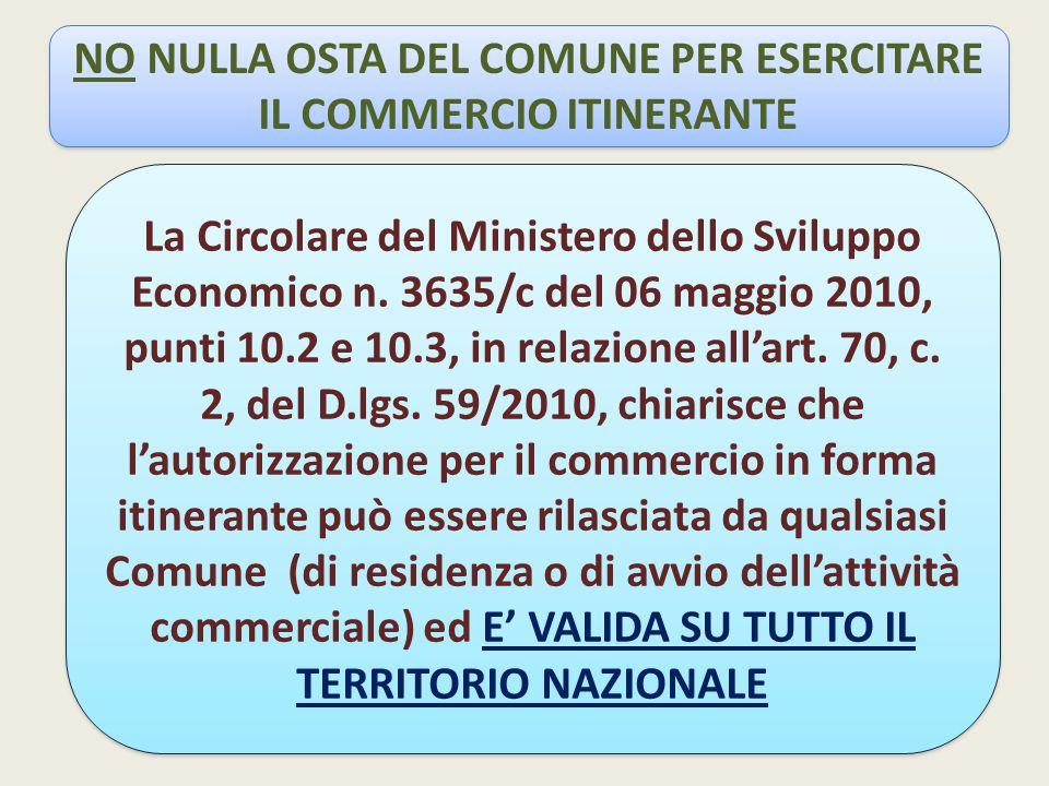 NO NULLA OSTA DEL COMUNE PER ESERCITARE IL COMMERCIO ITINERANTE La Circolare del Ministero dello Sviluppo Economico n.