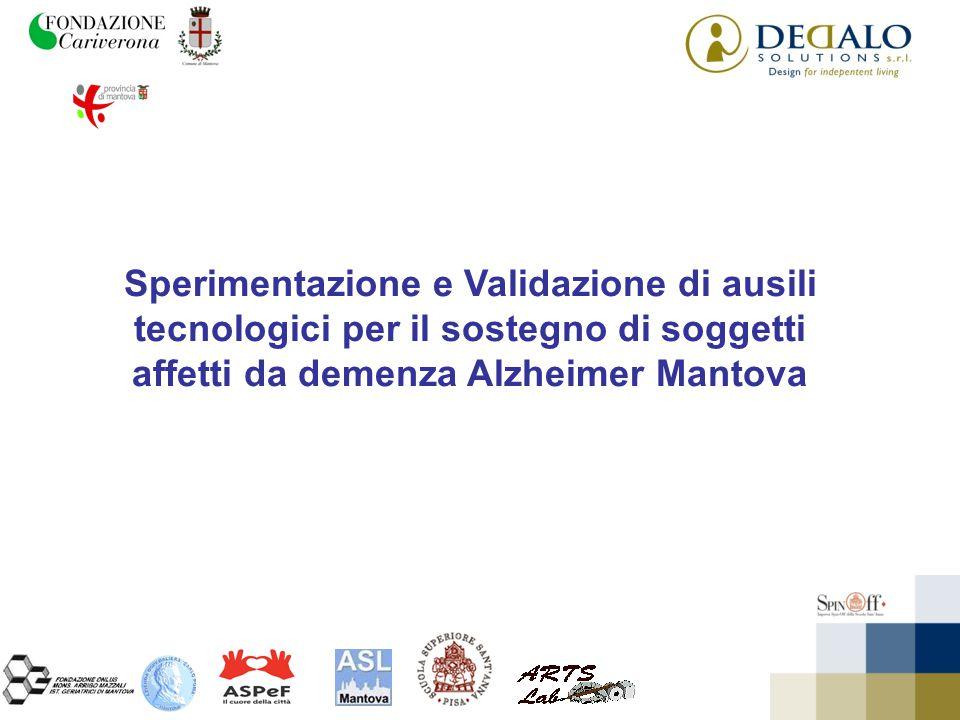 Sperimentazione e Validazione di ausili tecnologici per il sostegno di soggetti affetti da demenza Alzheimer Mantova