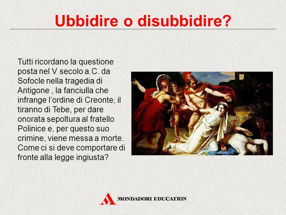 Tutti ricordano la questione posta nel V secolo a.C. da Sofocle nella tragedia di Antigone, la fanciulla che infrange l'ordine di Creonte, il tiranno