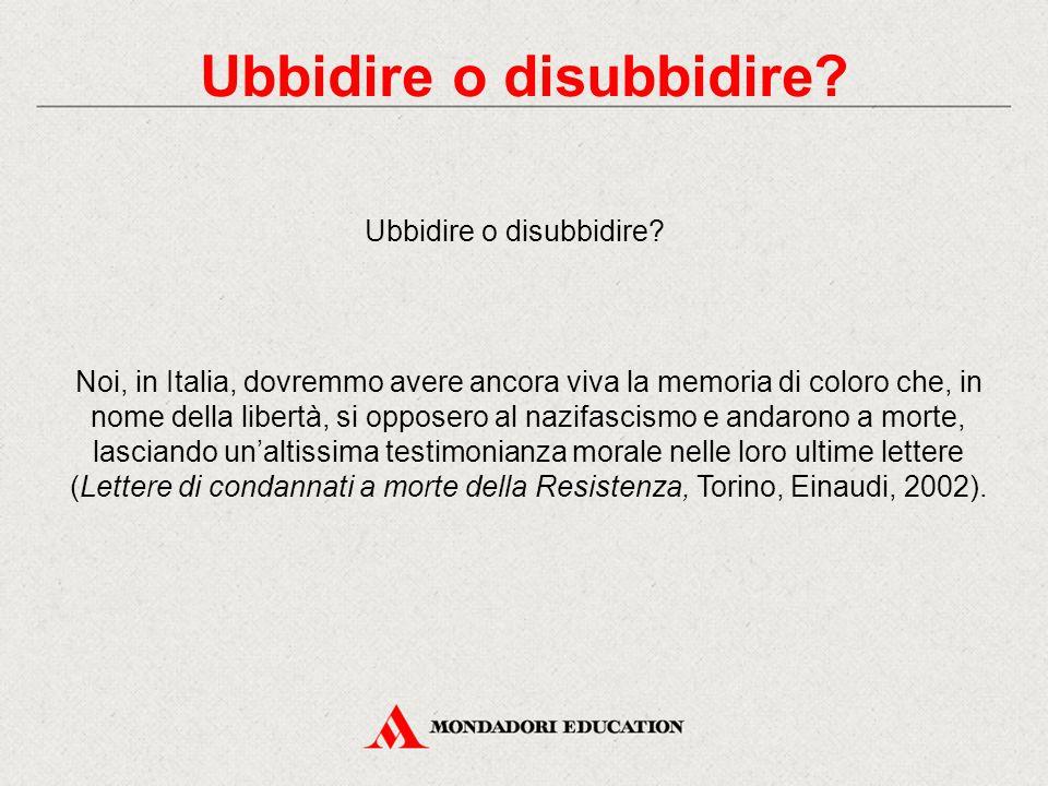 Noi, in Italia, dovremmo avere ancora viva la memoria di coloro che, in nome della libertà, si opposero al nazifascismo e andarono a morte, lasciando