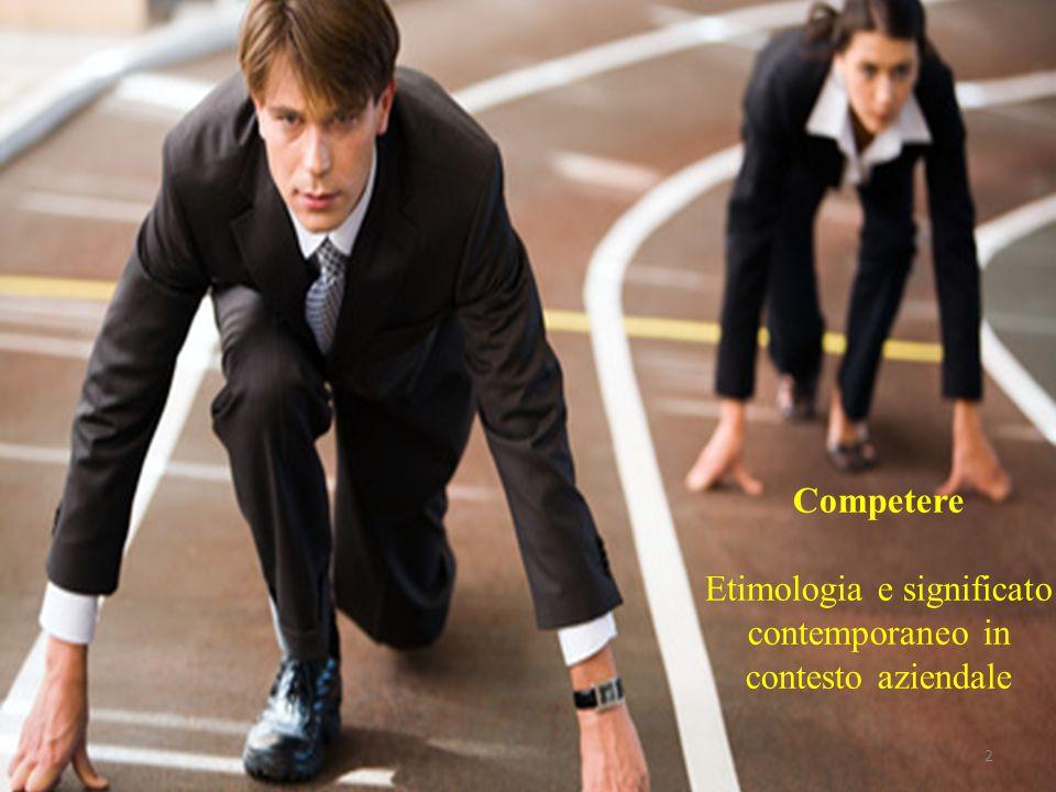 2 Competere Etimologia e significato contemporaneo in contesto aziendale