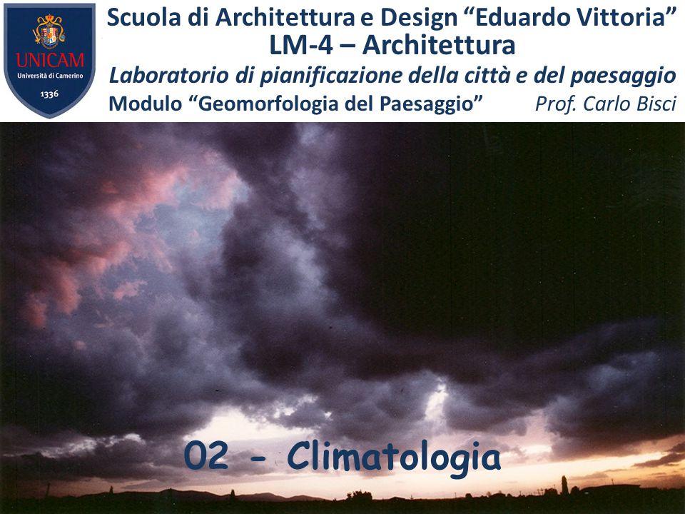 """02 - Climatologia Scuola di Architettura e Design """"Eduardo Vittoria"""" LM-4 – Architettura Laboratorio di pianificazione della città e del paesaggio Mod"""