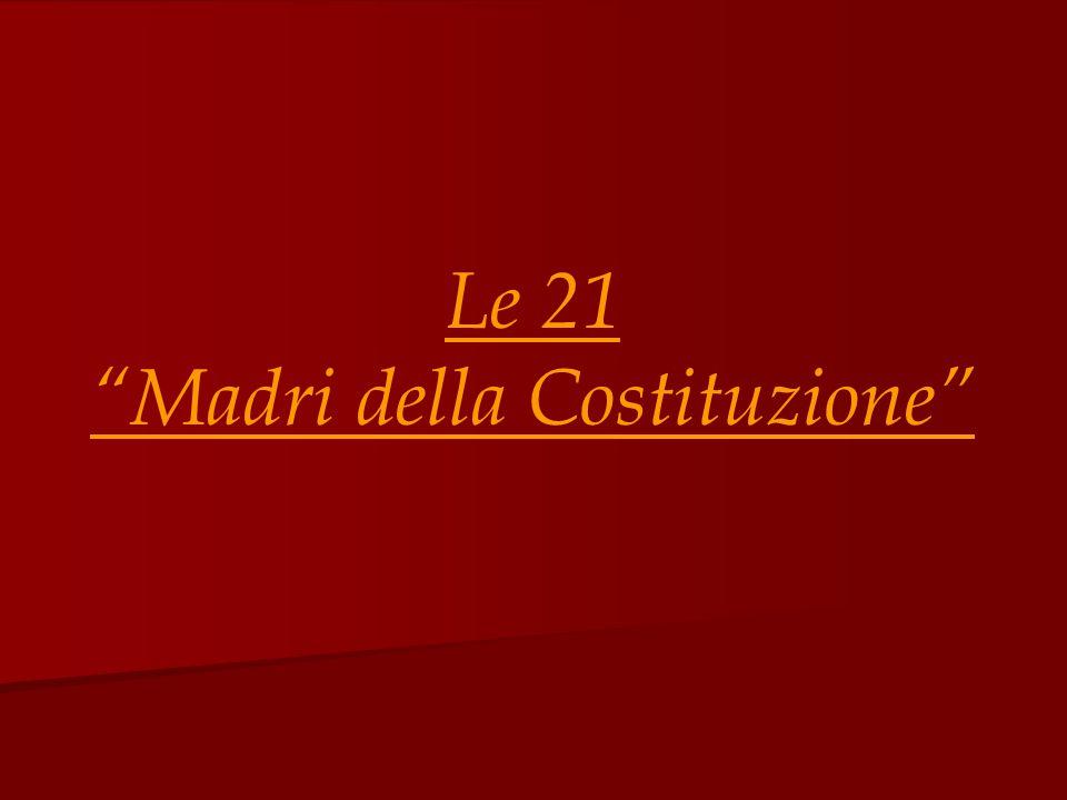 Le donne che contribuirono alla stesura dell'attuale Costituzione …
