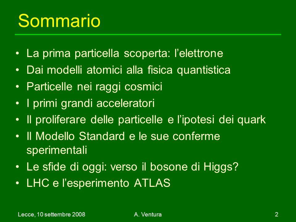 Lecce, 10 settembre 2008A.Ventura 3 Verso la scoperta dell'elettrone 1795 A.