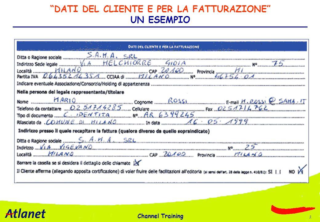 Channel Training 3. DATI DEL CLIENTE E PER LA FATTURAZIONE UN ESEMPIO