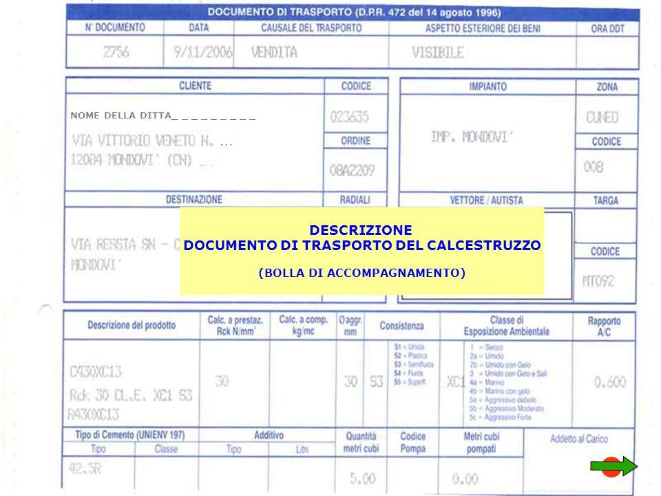 DESCRIZIONE DOCUMENTO DI TRASPORTO DEL CALCESTRUZZO (BOLLA DI ACCOMPAGNAMENTO) NOME DELLA DITTA_ _ _ _ _ _ _ _ _ …
