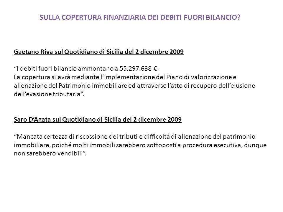 SULLA COPERTURA FINANZIARIA DEI DEBITI FUORI BILANCIO.