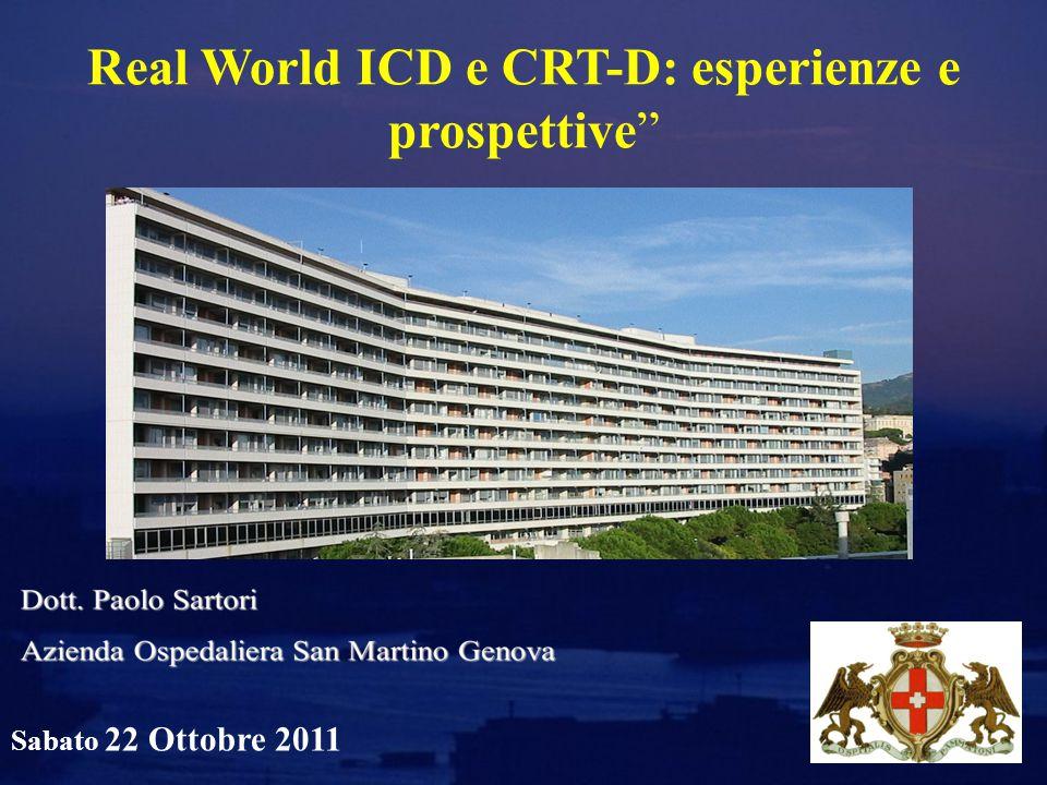 Real World ICD e CRT-D: esperienze e prospettive Sabato 22 Ottobre 2011