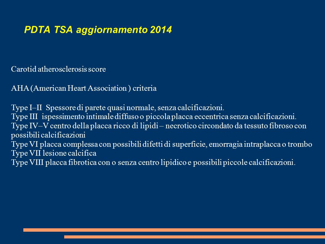 PDTA TSA aggiornamento 2014 Progression of carotid intima-media thickness as predictor of vascular events: results from the IMPROVE study.