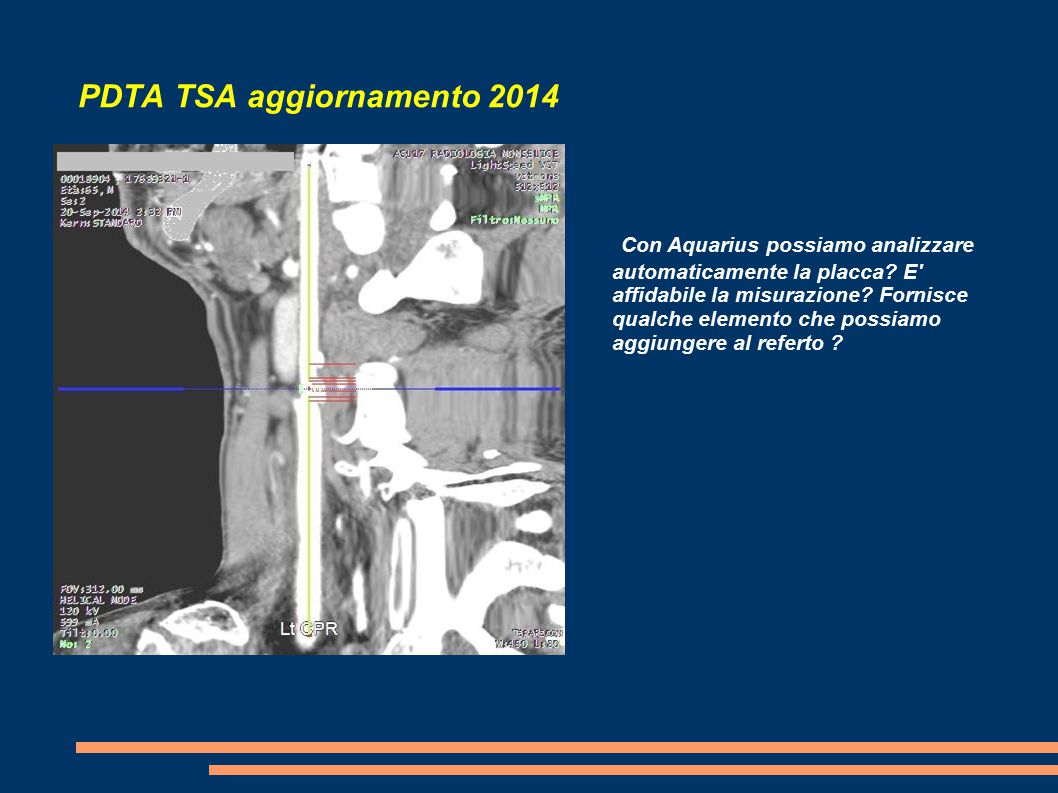 PDTA TSA aggiornamento 2014 Con Aquarius possiamo analizzare automaticamente la placca.
