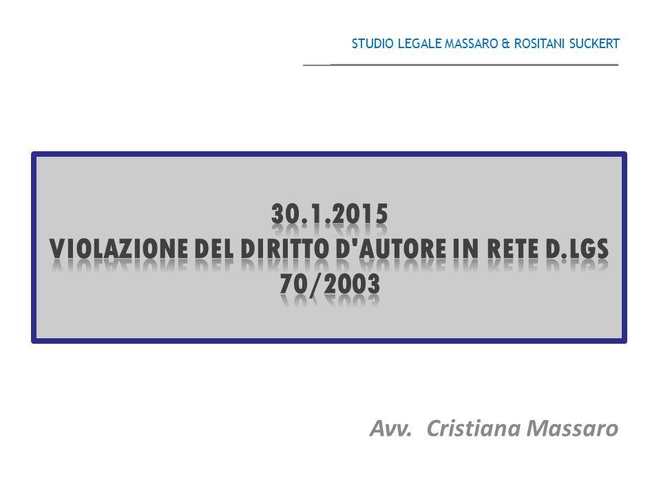 Avv. Cristiana Massaro STUDIO LEGALE MASSARO & ROSITANI SUCKERT ______________________________________