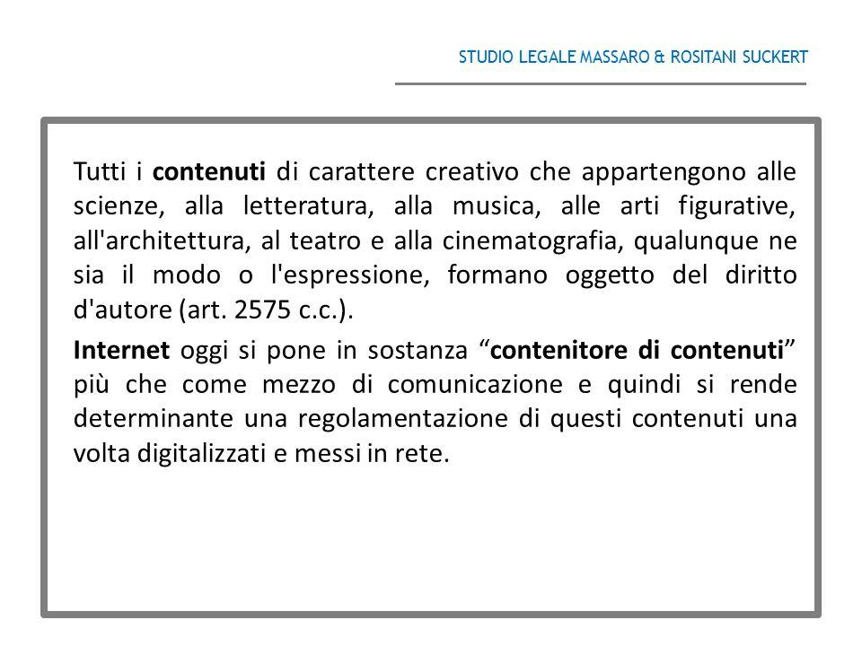 STUDIO LEGALE MASSARO & ROSITANI SUCKERT ______________________________________ Tutti i contenuti di carattere creativo che appartengono alle scienze,