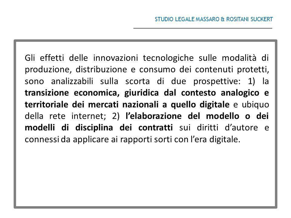 STUDIO LEGALE MASSARO & ROSITANI SUCKERT ______________________________________ Gli effetti delle innovazioni tecnologiche sulle modalità di produzion