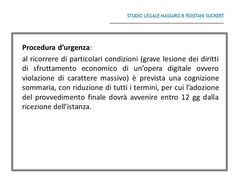 STUDIO LEGALE MASSARO & ROSITANI SUCKERT ______________________________________ Procedura d'urgenza: al ricorrere di particolari condizioni (grave les