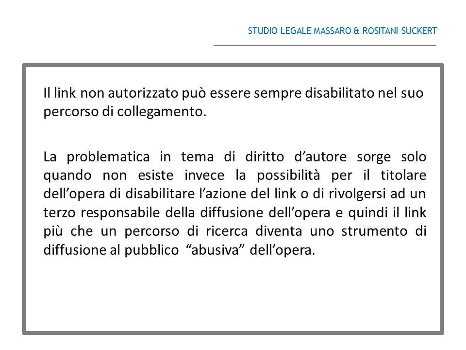 STUDIO LEGALE MASSARO & ROSITANI SUCKERT ______________________________________ Il link non autorizzato può essere sempre disabilitato nel suo percors