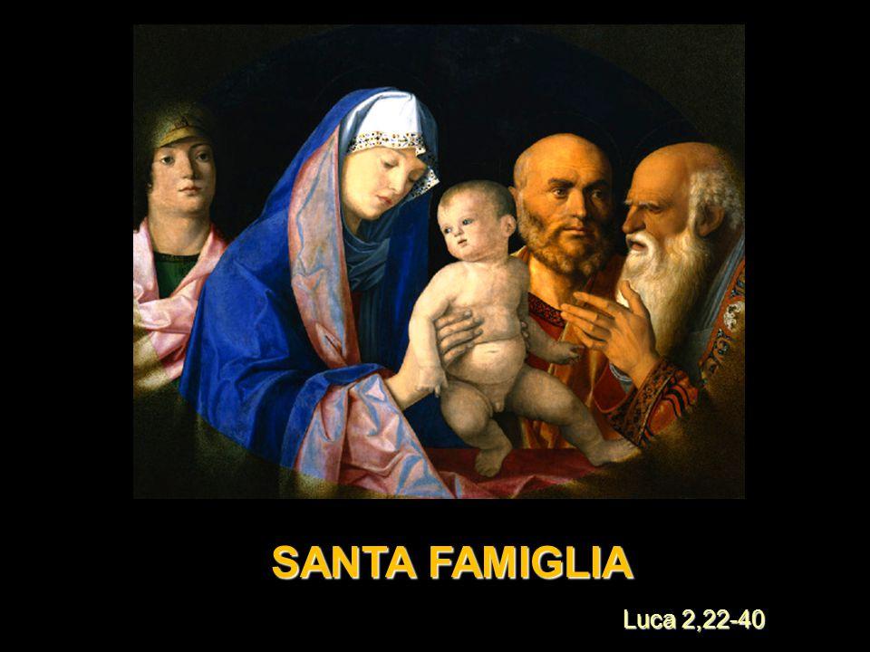 SANTA FAMIGLIA Luca 2,22-40