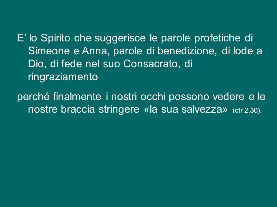 Lo Spirito, in effetti, aleggia su tutta la scena della presentazione di Gesù al Tempio, in particolare sulla figura di Simeone, ma anche di Anna.