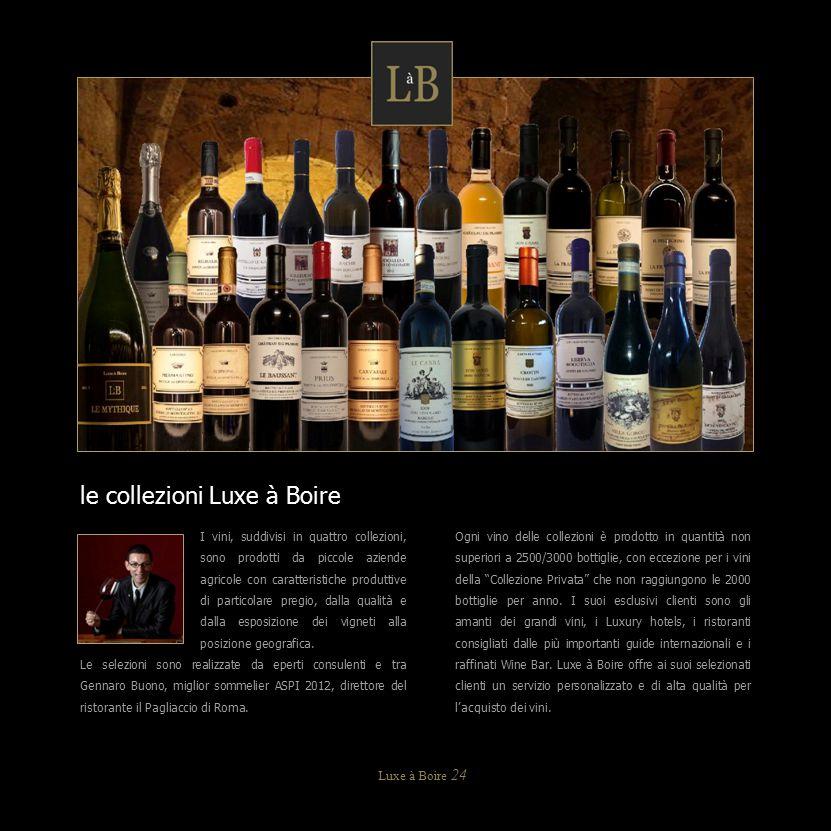 I vini, suddivisi in quattro collezioni, sono prodotti da piccole aziende agricole con caratteristiche produttive di particolare pregio, dalla qualità