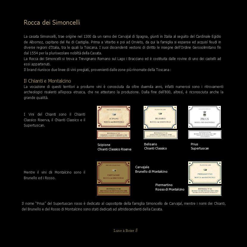 Carta Platino Piermartino Rocca dei Simoncelli Rosso di Montalcino DOC Annate 2011 / 2012 Bottiglia: Bordolese da 750 ml.
