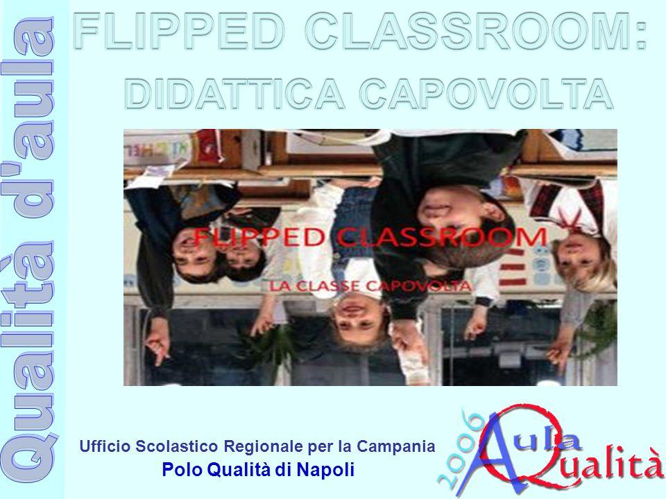 Ufficio Scolastico Regionale per la Campania Polo Qualità di Napoli Vantaggi:  Soddisfazione immediata di studenti e famiglie.