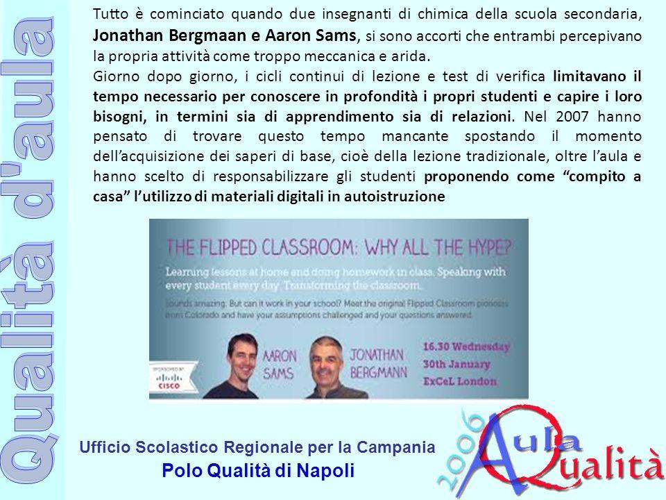 Ufficio Scolastico Regionale per la Campania Polo Qualità di Napoli Tutto è cominciato quando due insegnanti di chimica della scuola secondaria, Jonat