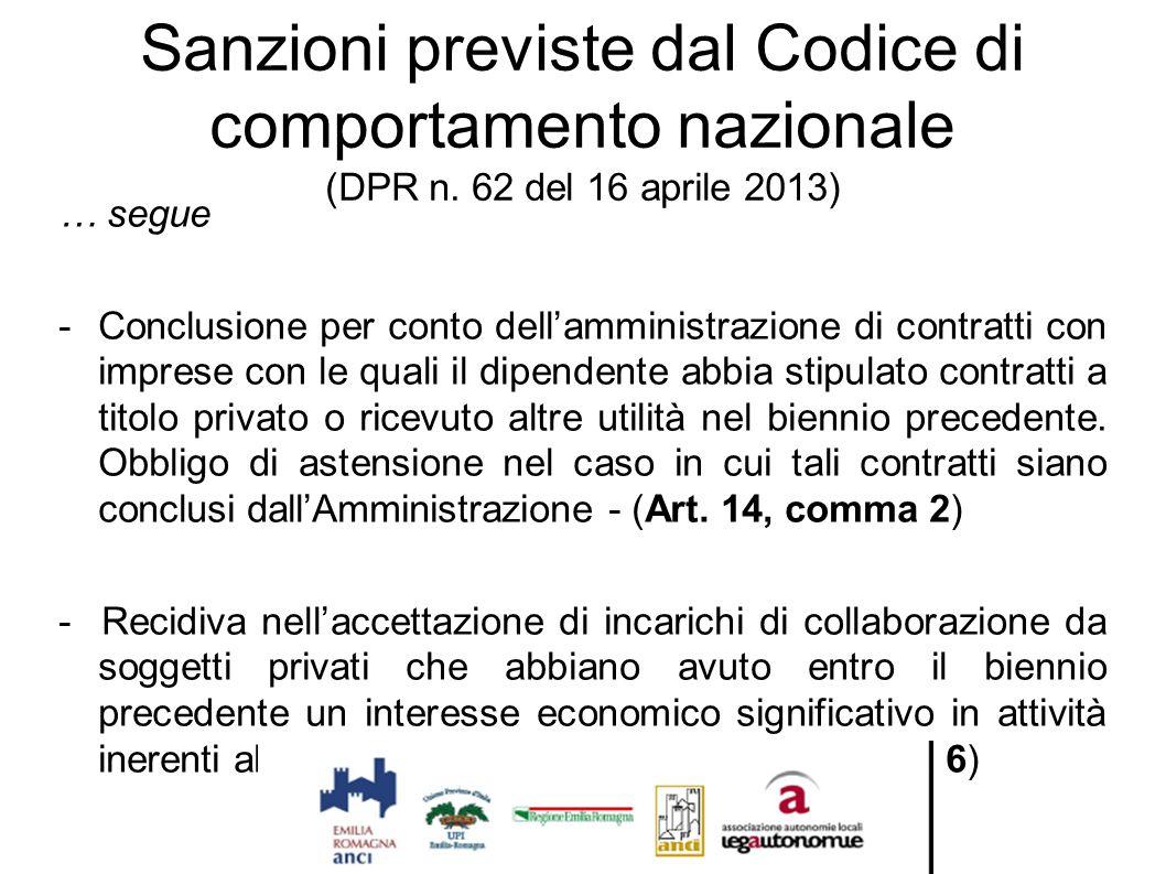 Sanzioni previste dal Codice di comportamento nazionale (DPR n. 62 del 16 aprile 2013) … segue - Conclusione per conto dell'amministrazione di contrat