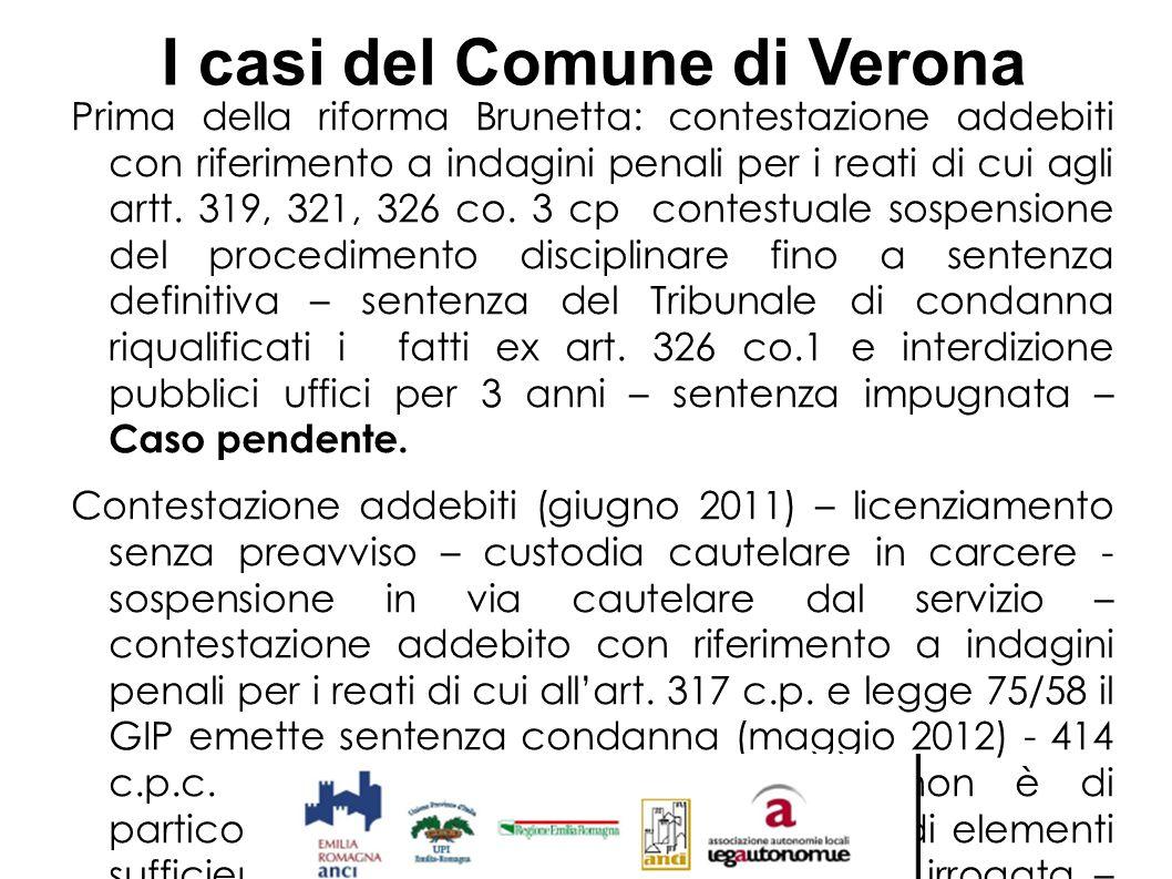 I casi del Comune di Verona Prima della riforma Brunetta: contestazione addebiti con riferimento a indagini penali per i reati di cui agli artt. 319,