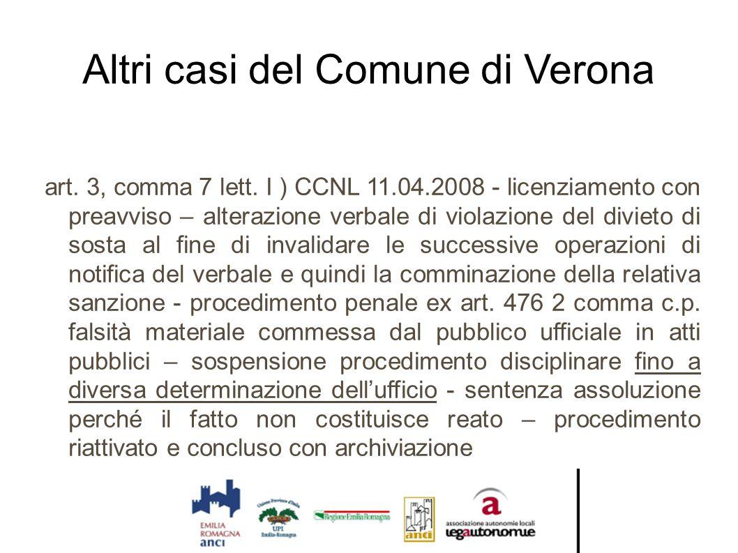 Altri casi del Comune di Verona art. 3, comma 7 lett. I ) CCNL 11.04.2008 - licenziamento con preavviso – alterazione verbale di violazione del diviet