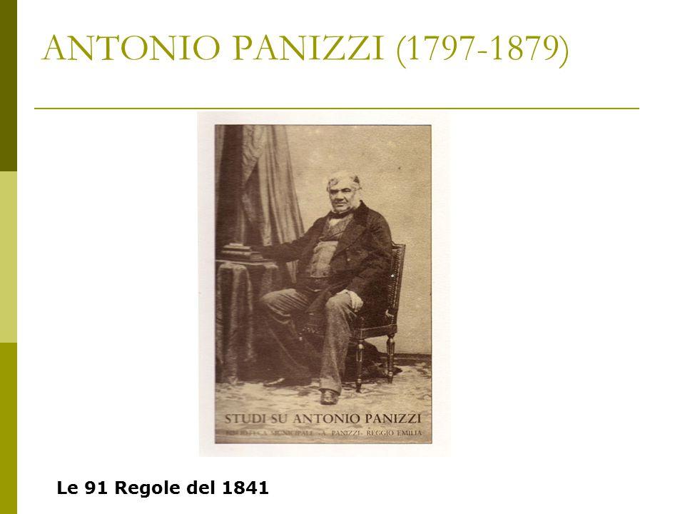 ANTONIO PANIZZI (1797-1879) Le 91 Regole del 1841