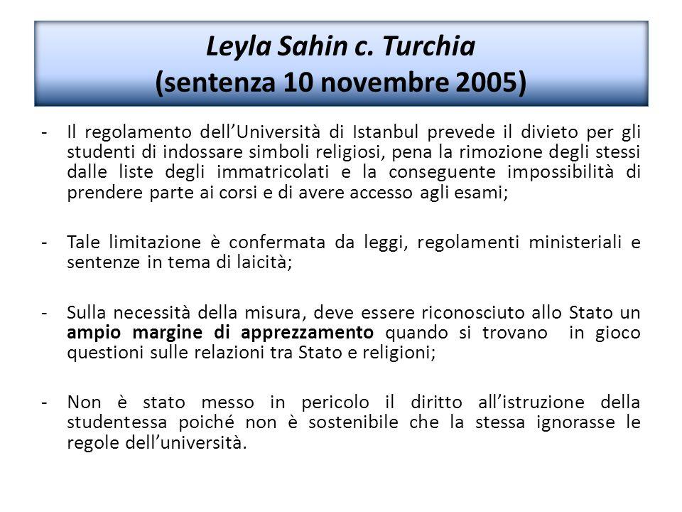 Leyla Sahin c. Turchia (sentenza 10 novembre 2005) - Il regolamento dell'Università di Istanbul prevede il divieto per gli studenti di indossare simbo
