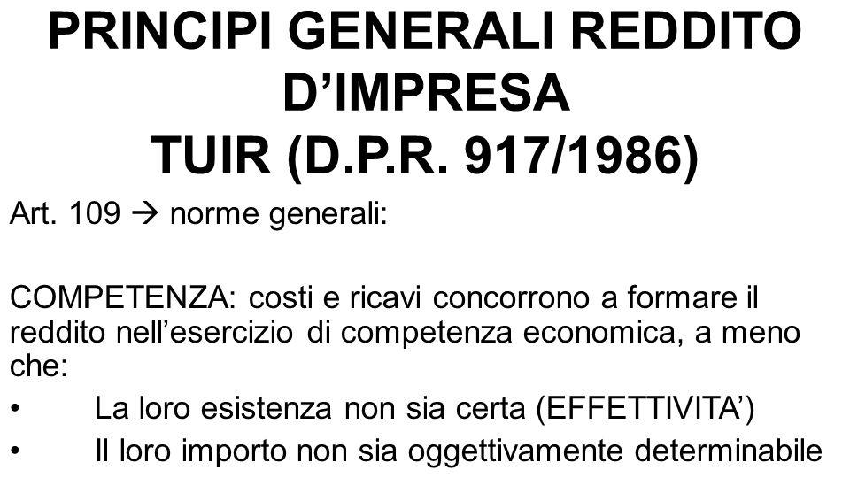 PRINCIPI GENERALI REDDITO D'IMPRESA TUIR (D.P.R. 917/1986) Art.