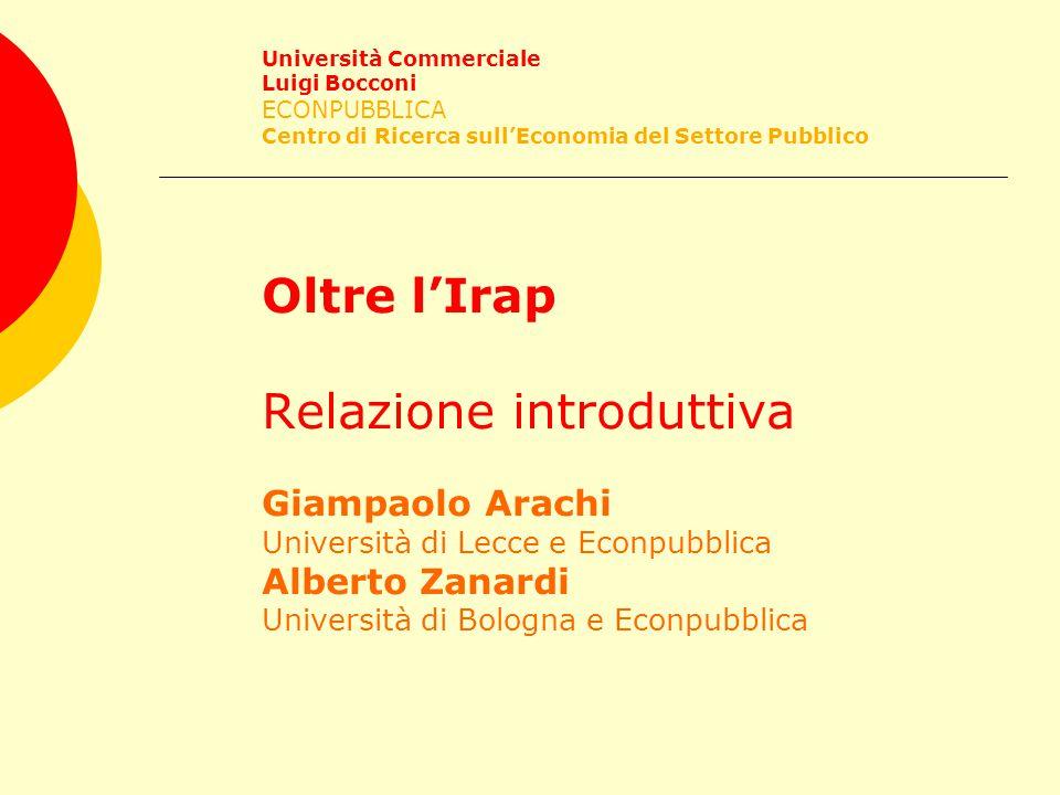 Università Commerciale Luigi Bocconi ECONPUBBLICA Centro di Ricerca sull'Economia del Settore Pubblico Chi paga?