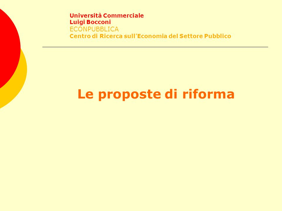 Le proposte di riforma