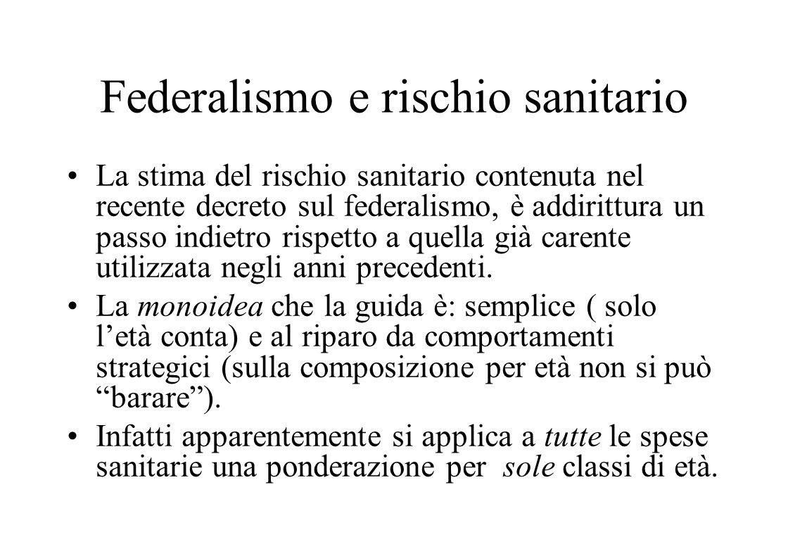 Il criterio allocativo del nuovo federalismo L'ammontare globale del finanziamento sanitario sarà stabilito ex-ante in base alle compatibilità macroec