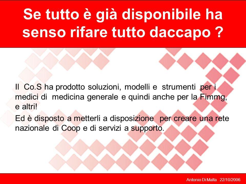Antonio Di Malta 22/10/2006 Quali soluzioni propone il Co.S.