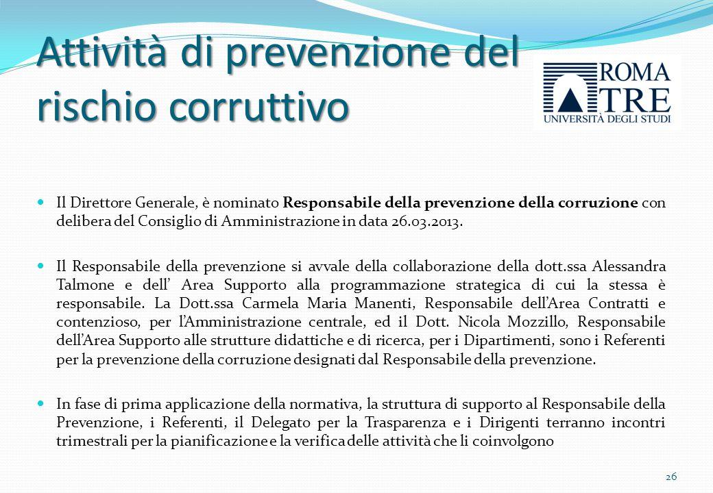 Attività di prevenzione del rischio corruttivo Piano triennale di prevenzione della corruzione Adozione Decreto Rettorale n.
