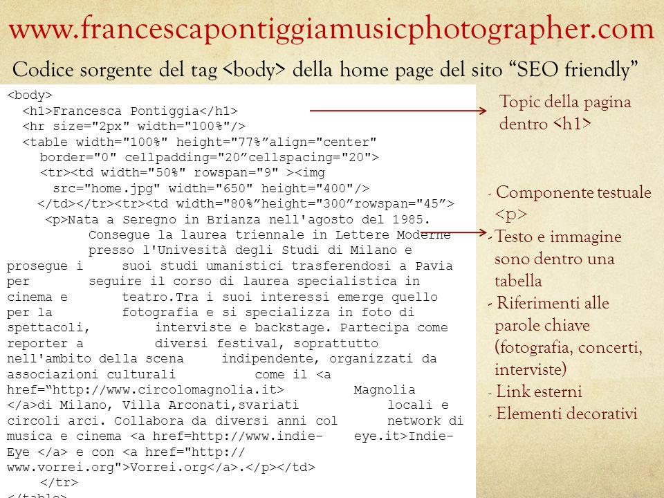 www.francescapontiggiamusicphotographer.com Topic della pagina dentro - Componente testuale -Testo e immagine sono dentro una tabella - Riferimenti al