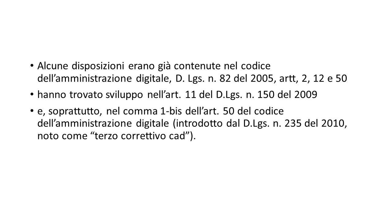 Alcune disposizioni erano già contenute nel codice dell'amministrazione digitale, D.
