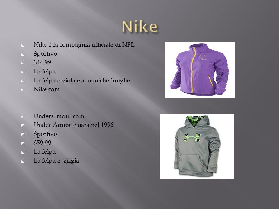  Nike è la compagnia ufficiale di NFL  Sportivo  $44.99  La felpa  La felpa è viola e a maniche lunghe  Nike.com  Underarmour.com  Under Armor