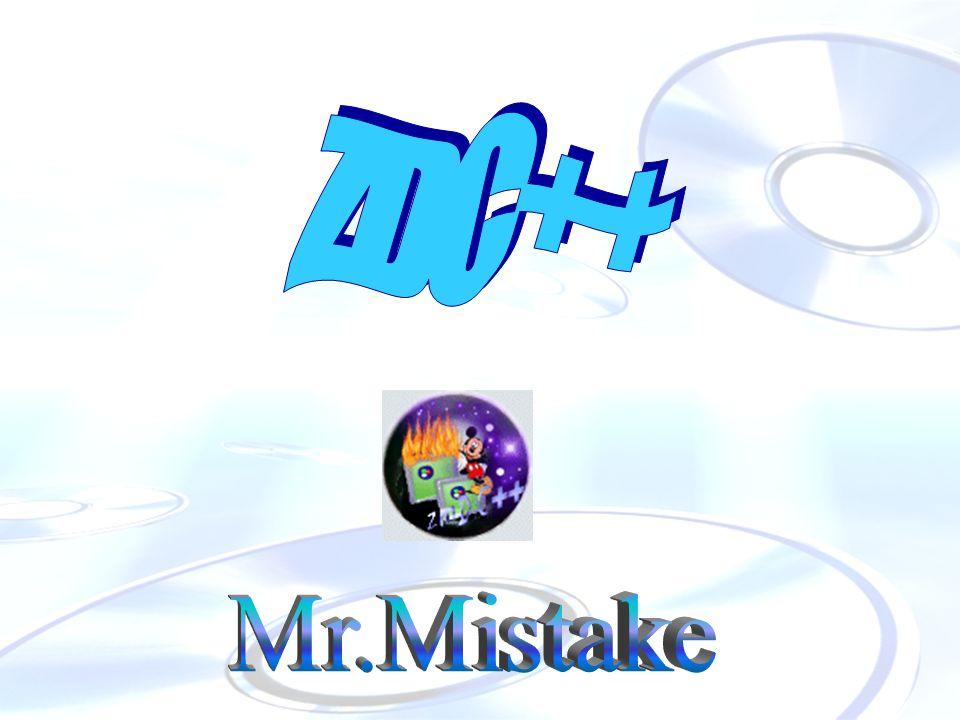 Mr.Mistake