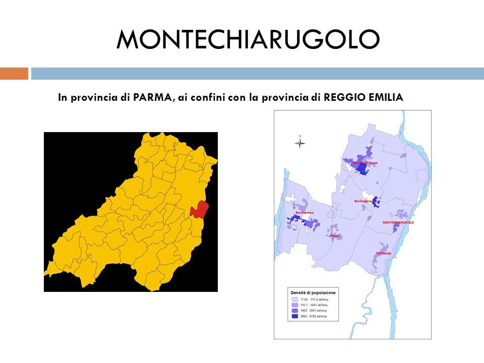 MONTECHIARUGOLO In provincia di PARMA, ai confini con la provincia di REGGIO EMILIA