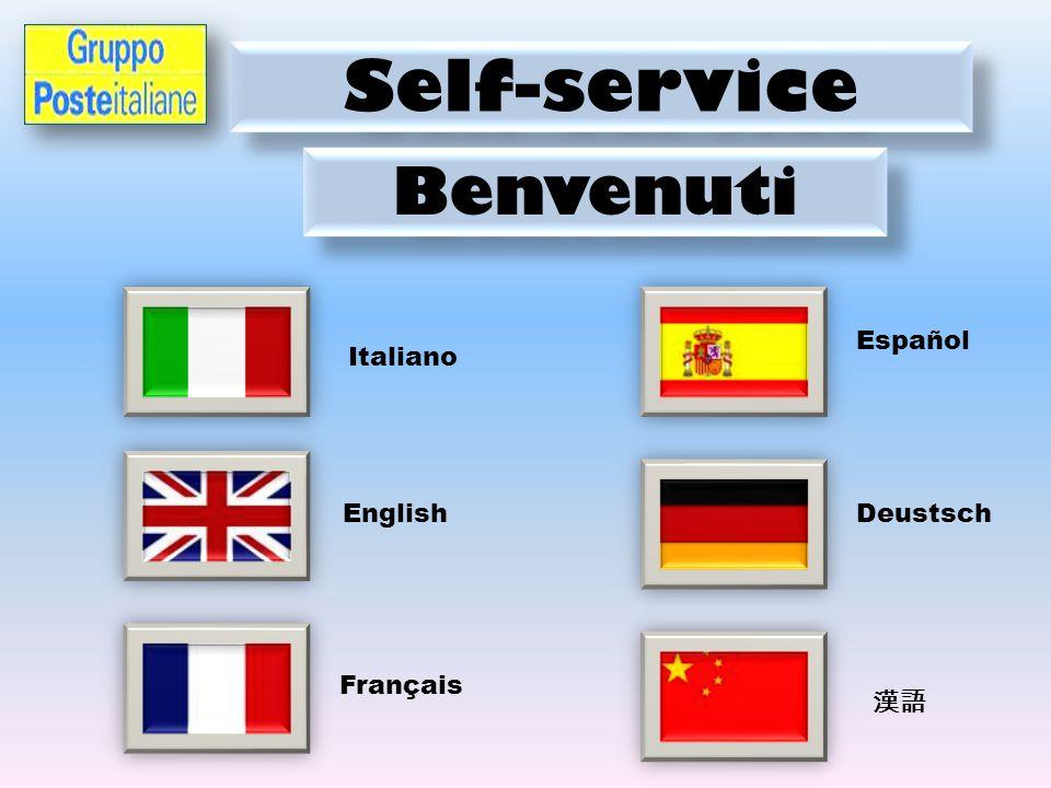 Self-service Benvenuti Italiano English Français Español Deustsch 漢語