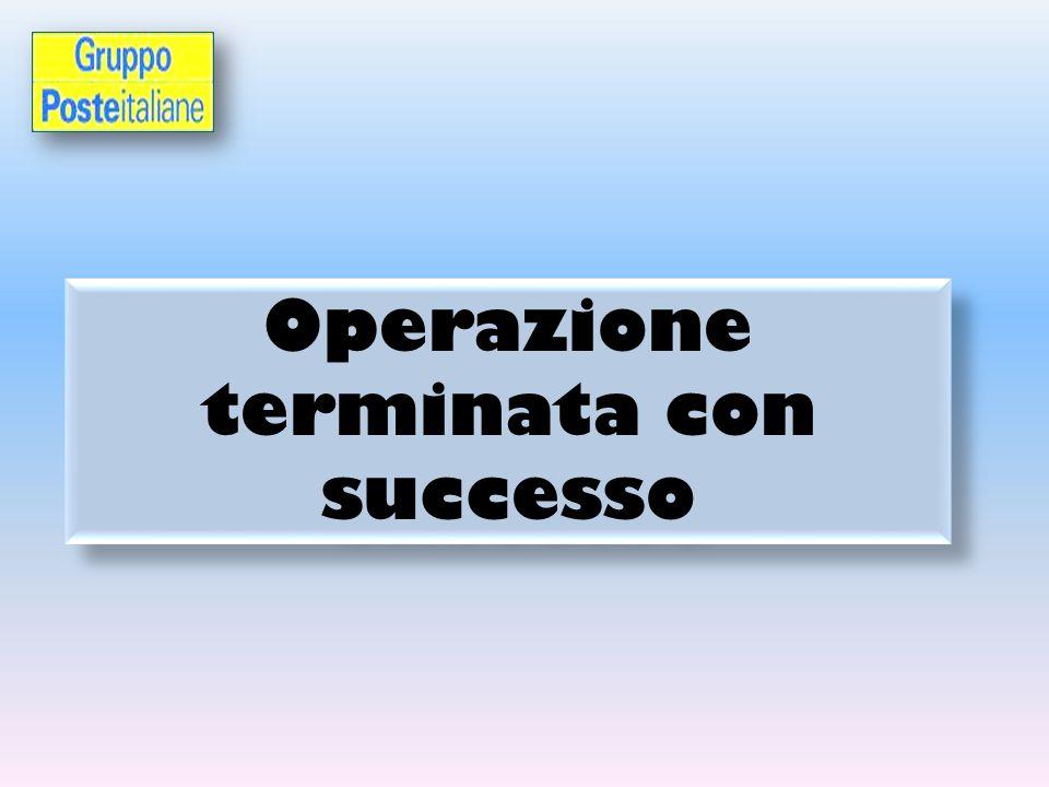 Operazione terminata con successo Operazione terminata con successo