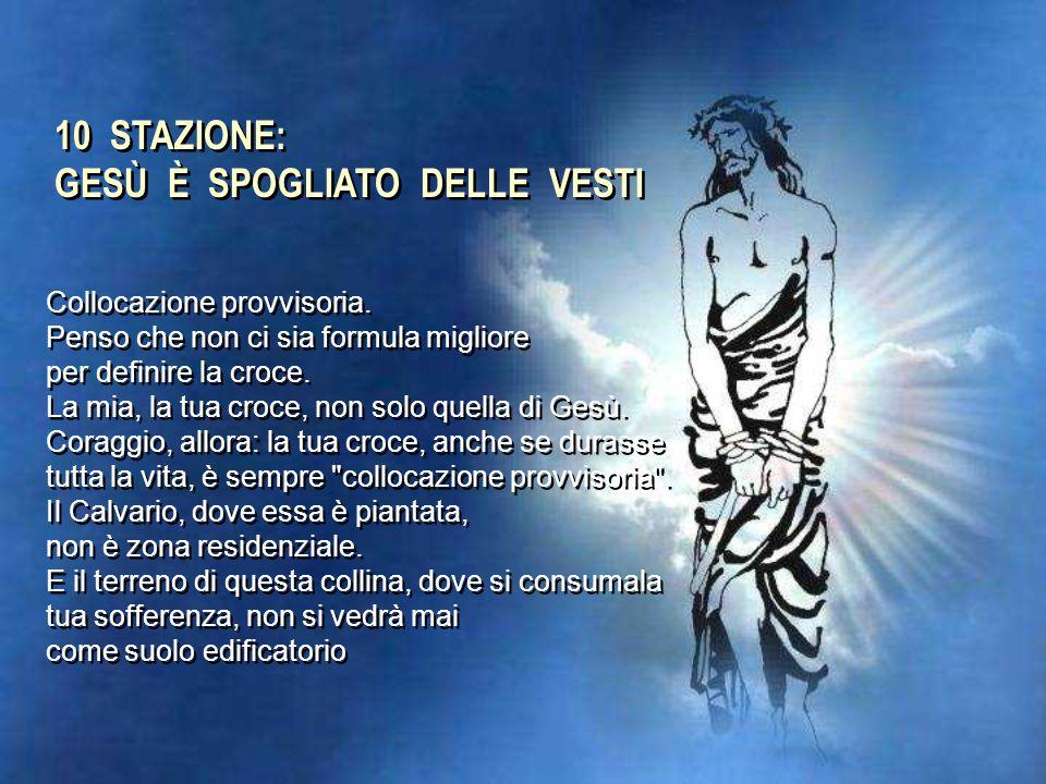 9 STAZIONE: GESÙ CADE LA TERZA VOLTA La croce, l'abbiamo isolata: è un albero nobile che cresce su zolle recintate, nel centro storico delle nostre me