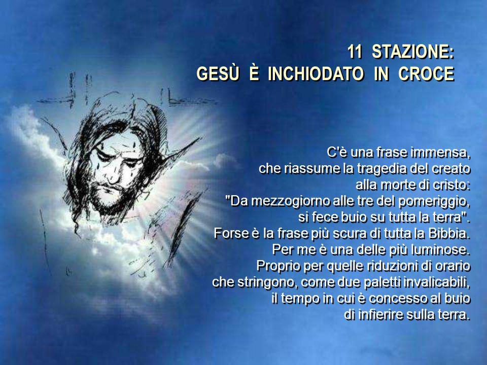 10 STAZIONE: GESÙ È SPOGLIATO DELLE VESTI Collocazione provvisoria. Penso che non ci sia formula migliore per definire la croce. La mia, la tua croce,