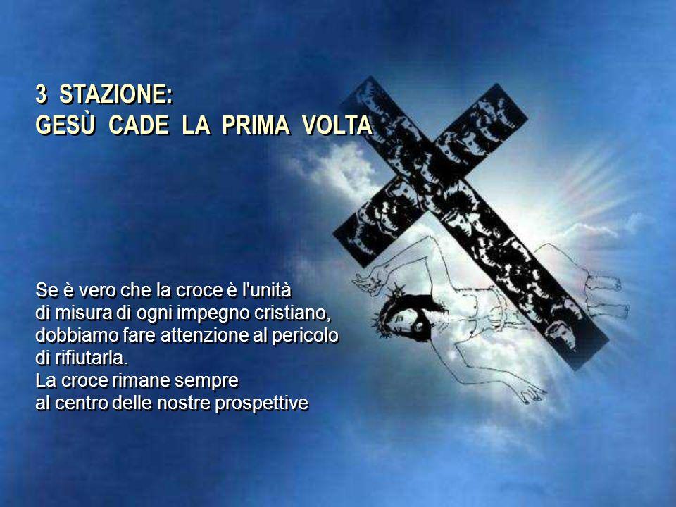 2 STAZIONE: GESÙ È CARICATO DELLA CROCE L'accoglienza porta diritto al cuore del crocifisso. Dobbiamo accogliere il fratello come un dono, non come un