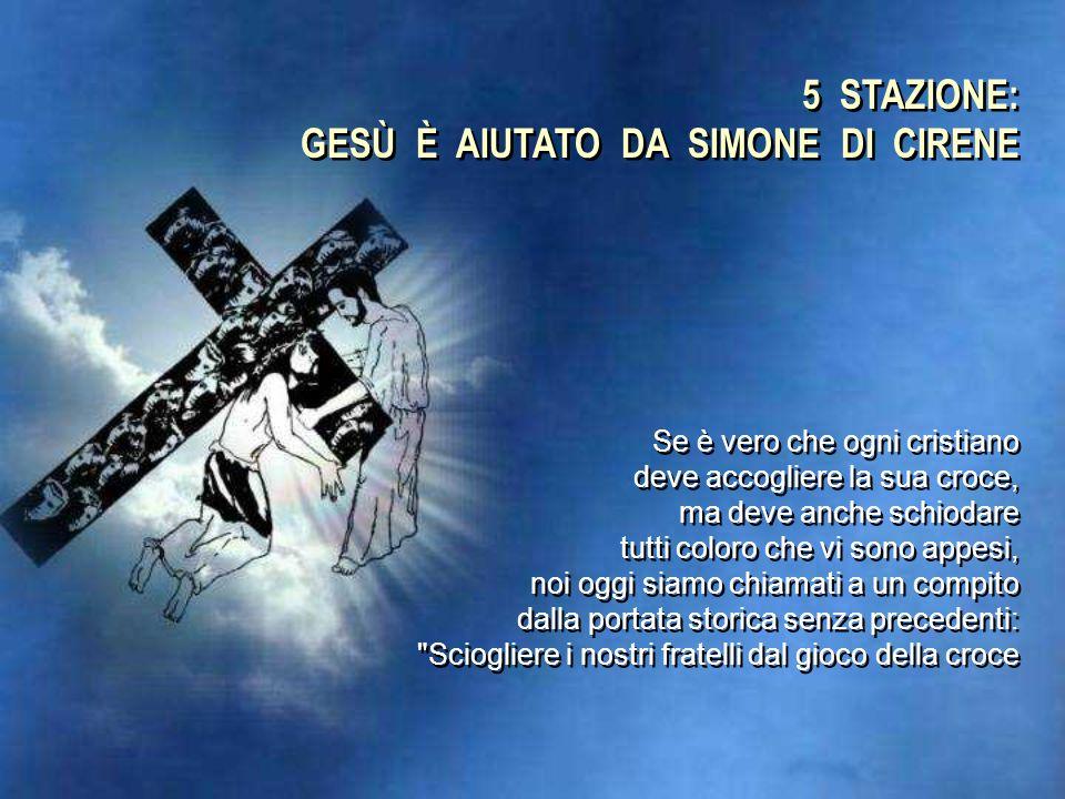 4 STAZIONE: GESÙ INCONTRA SUA MADRE Santa Maria, donna dell'ultima ora, quando giungerà per noi la grande sera e il sole si spegnerà, mettiti accanto