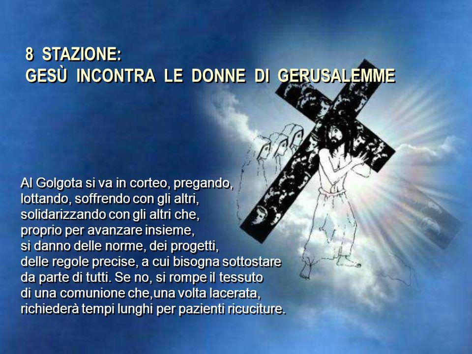 7 STAZIONE: GESÙ CADE LA SECONDA VOLTA Purtroppo la nostra vita cristiana non incrocia il Calvario. Come i Corinzi anche noi, la croce, l'abbiamo