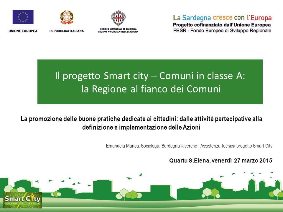 La promozione delle buone pratiche dedicate ai cittadini: dalle attività partecipative alla definizione e implementazione delle Azioni Emanuela Manca,