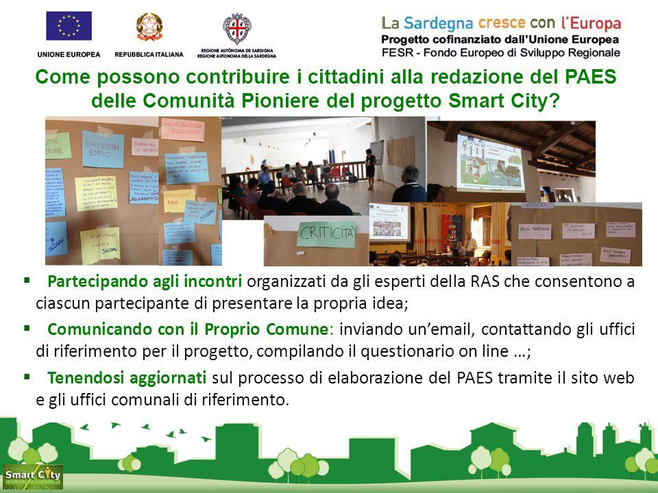 Come possono contribuire i cittadini alla redazione del PAES delle Comunità Pioniere del progetto Smart City?  Partecipando agli incontri organizzati